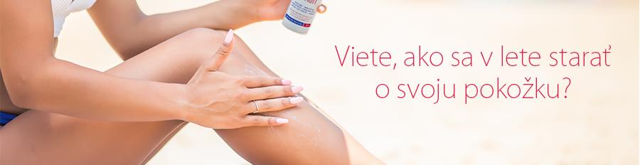 Viete, ako sa v lete starať o svoju pokožku?